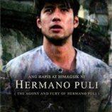 FILM REVIEW: Ang Hapis at Himagsik ni Hermano Puli